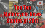 122911-top-motorcycle-news-2011-t
