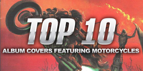 Top 10 Motorcycle Album Covers