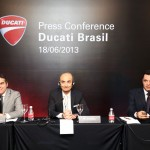 Ducati sales director Roberto Righi, CEO Claudio Domenicali and Ducati Brazil Managing Director Ricardo Susini.